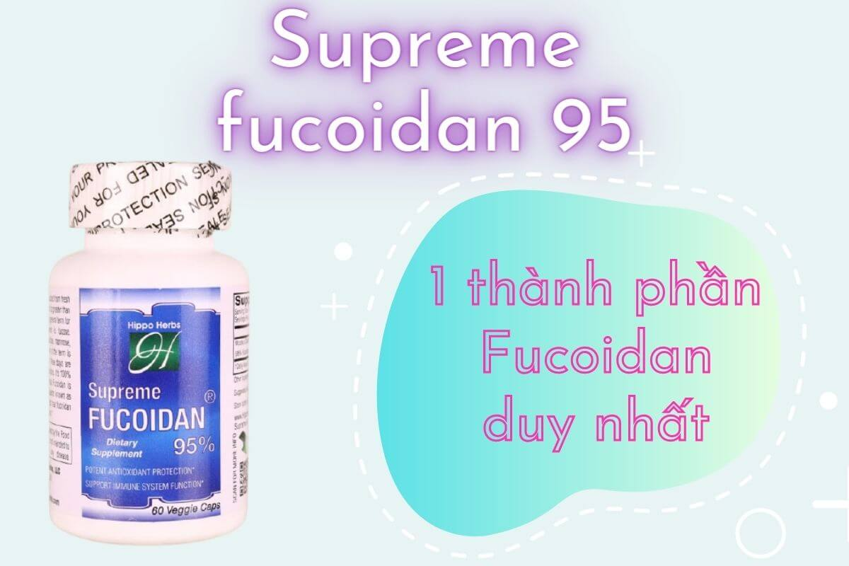 Sản phẩm 2: Supreme fucoidan 95 chứa duy nhất tảo nâu Fucoidan