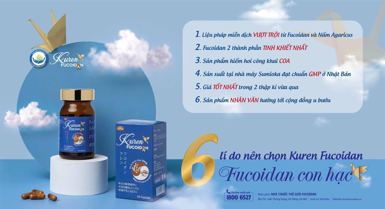 6 lí do lựa chọn Kuren Fucoidan - Fucoidan Con Hạc